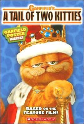 Michael Anthony Steele Garfield S A Tale Of Two Kitties Movie Novelization